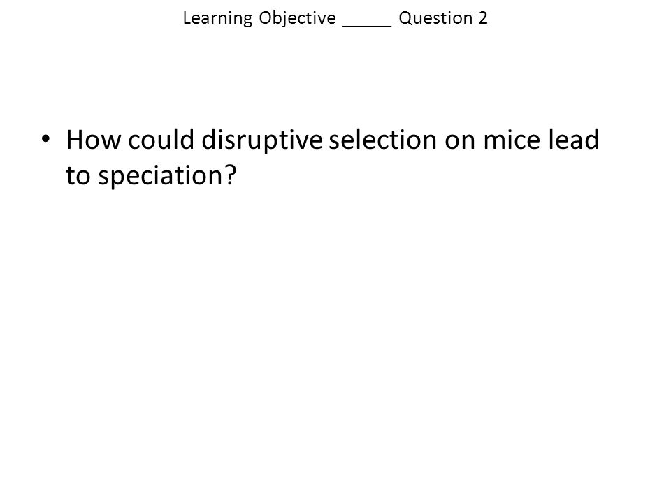 Learning Objective _____ Question 2