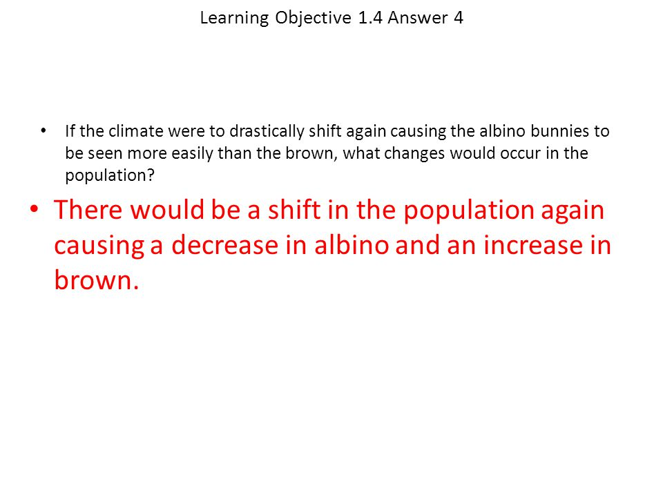 Learning Objective 1.4 Answer 4