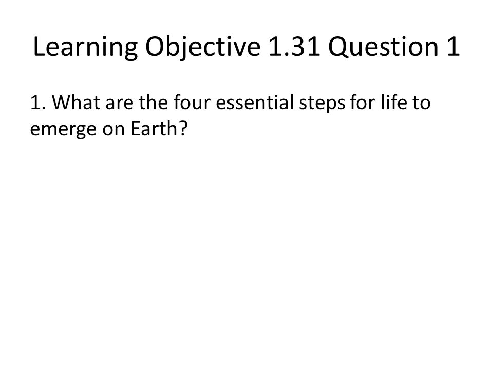 Learning Objective 1.31 Question 1