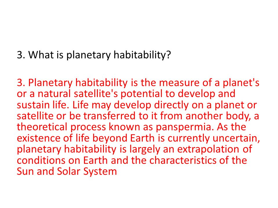 3. What is planetary habitability