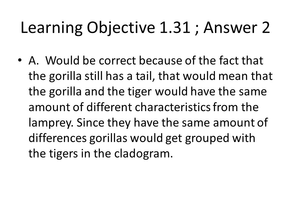 Learning Objective 1.31 ; Answer 2