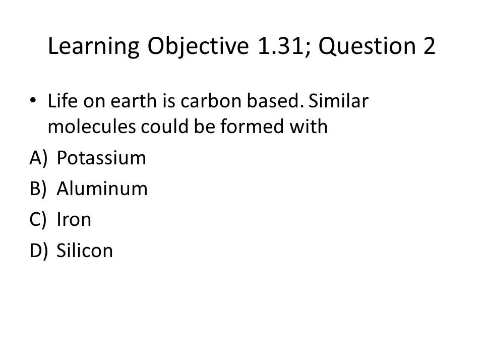 Learning Objective 1.31; Question 2