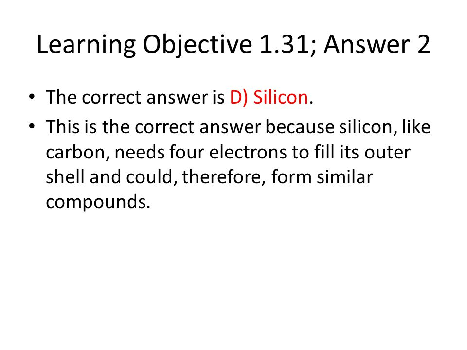 Learning Objective 1.31; Answer 2