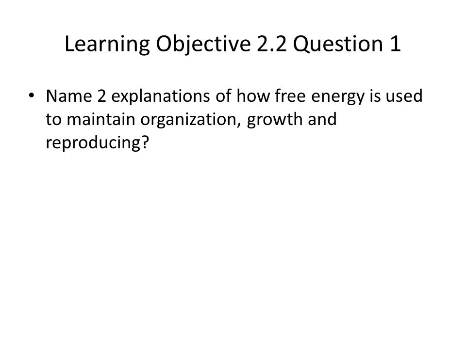 Learning Objective 2.2 Question 1