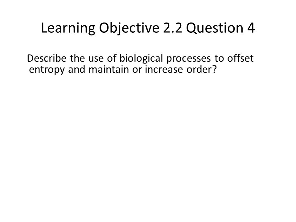 Learning Objective 2.2 Question 4