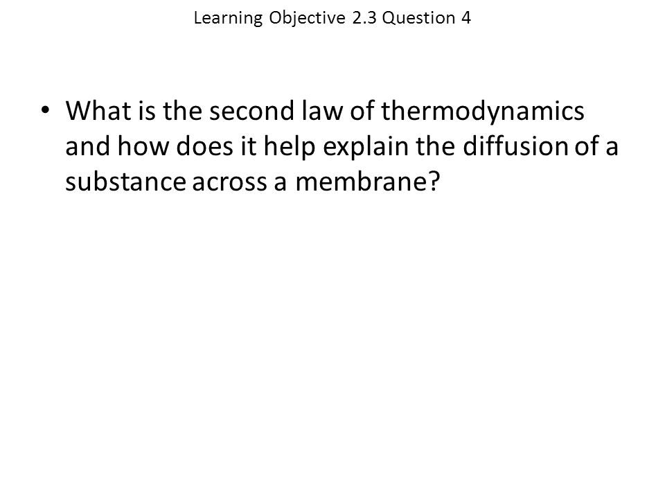 Learning Objective 2.3 Question 4