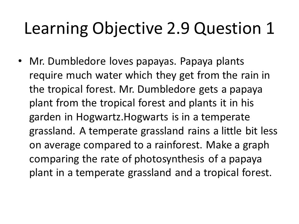 Learning Objective 2.9 Question 1