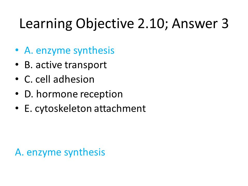 Learning Objective 2.10; Answer 3