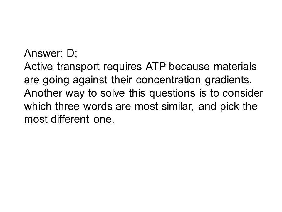 Answer: D;