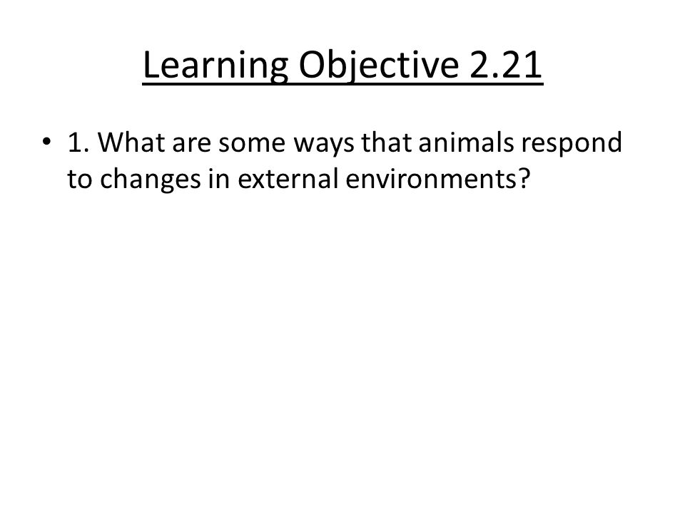 Learning Objective 2.21 1.