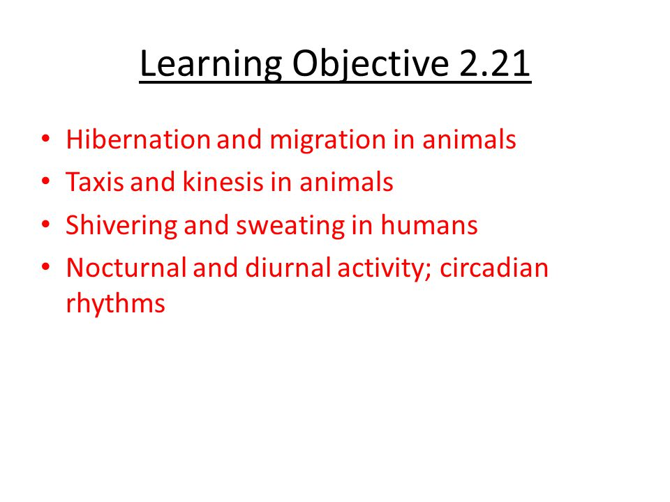 Learning Objective 2.21 Hibernation and migration in animals
