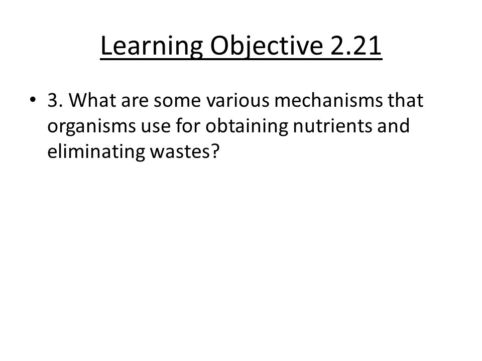 Learning Objective 2.21 3.