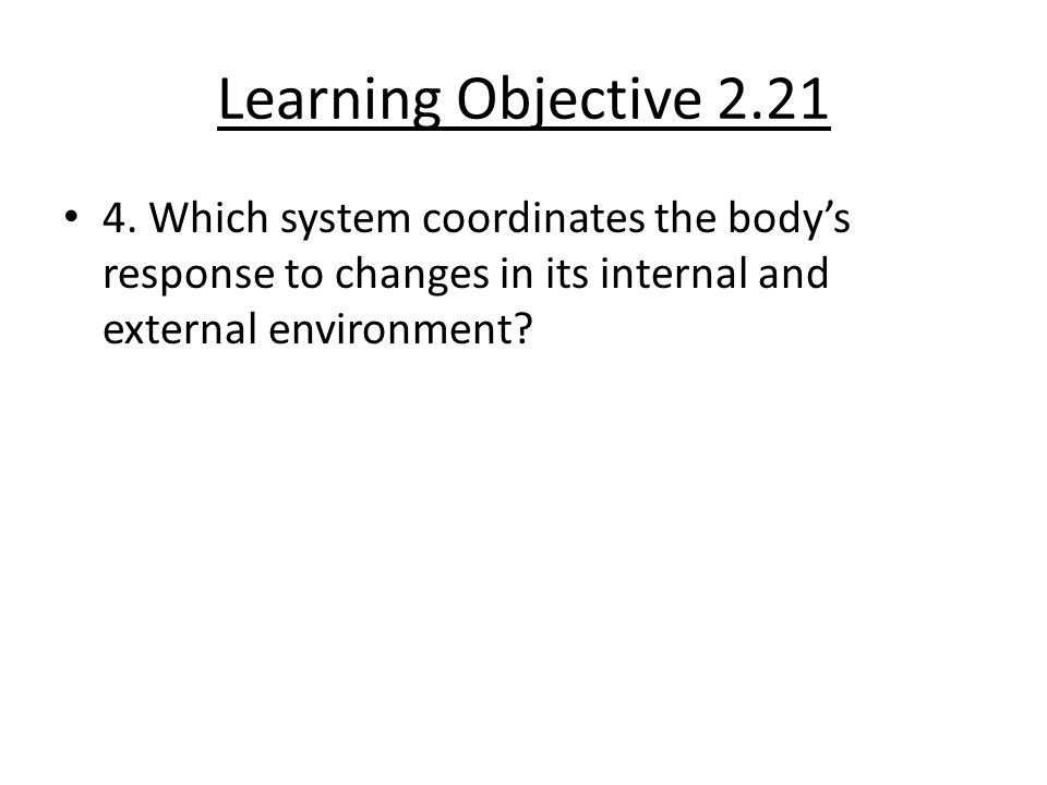 Learning Objective 2.21 4.