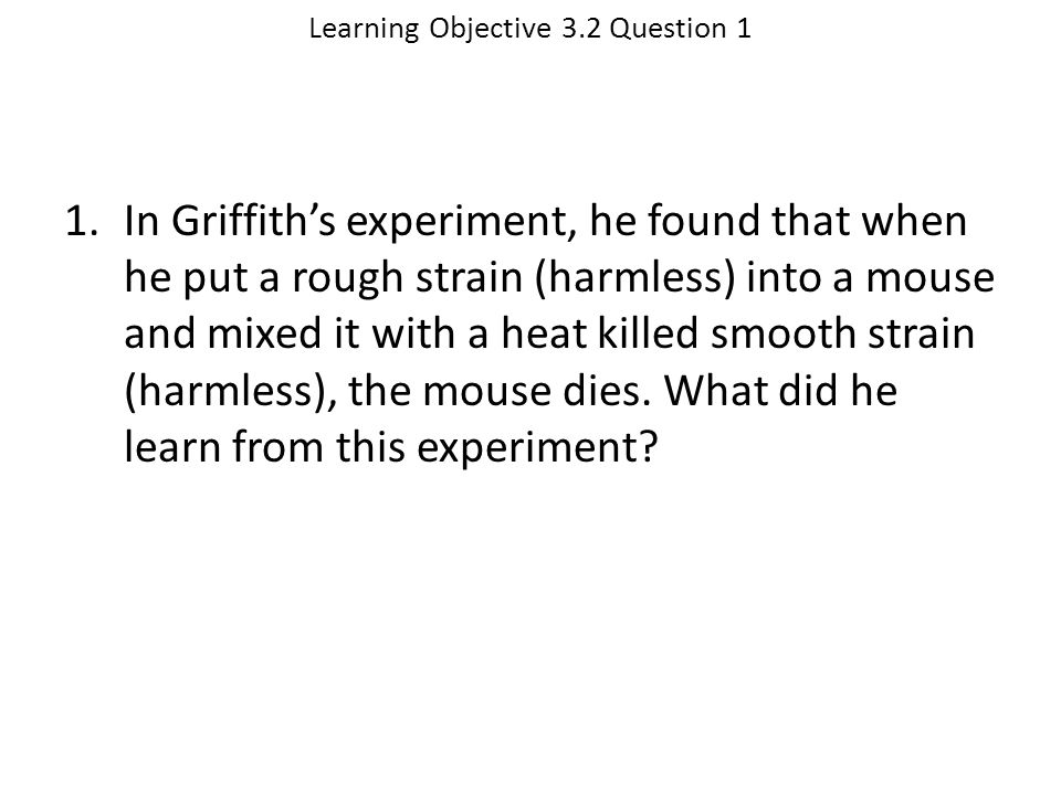 Learning Objective 3.2 Question 1
