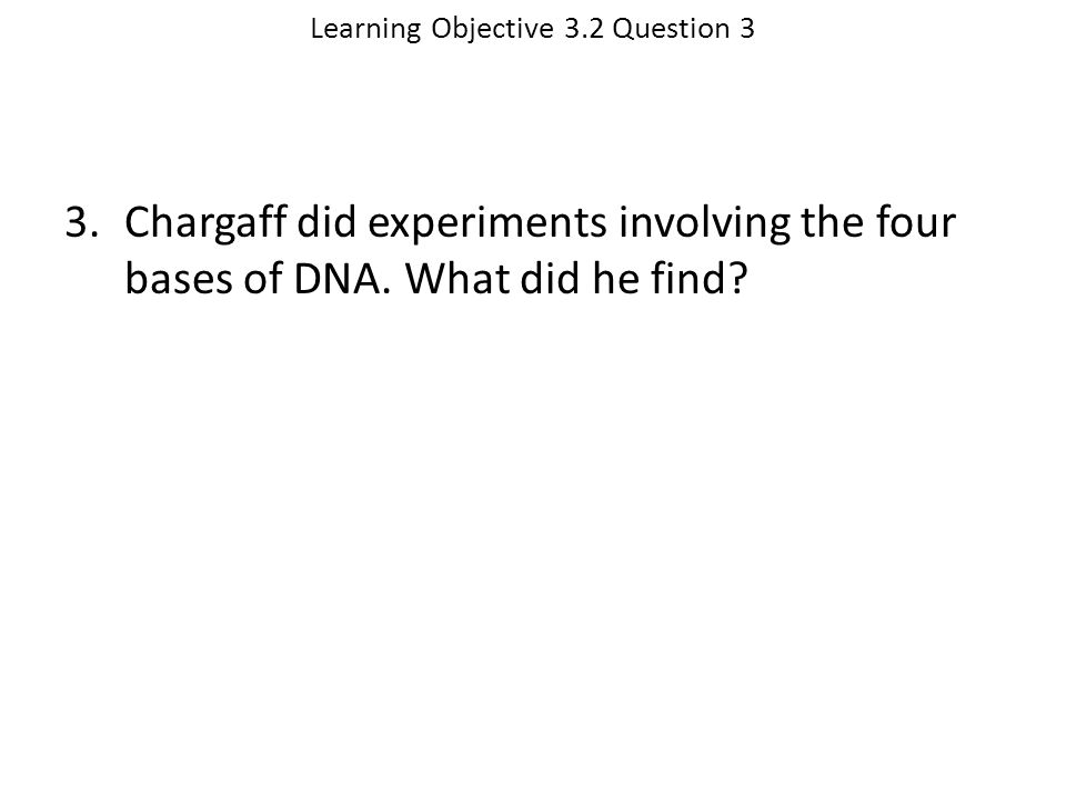 Learning Objective 3.2 Question 3