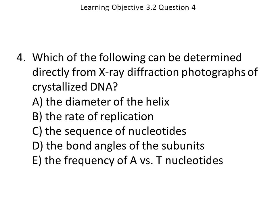 Learning Objective 3.2 Question 4