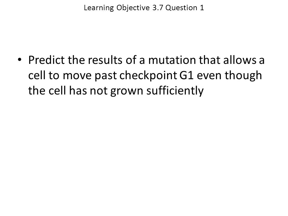 Learning Objective 3.7 Question 1
