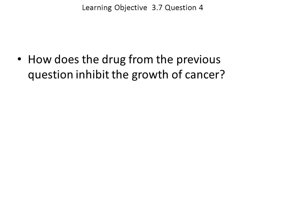 Learning Objective 3.7 Question 4