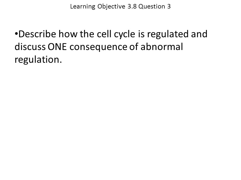 Learning Objective 3.8 Question 3
