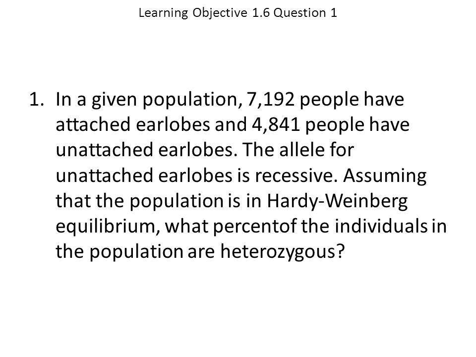 Learning Objective 1.6 Question 1