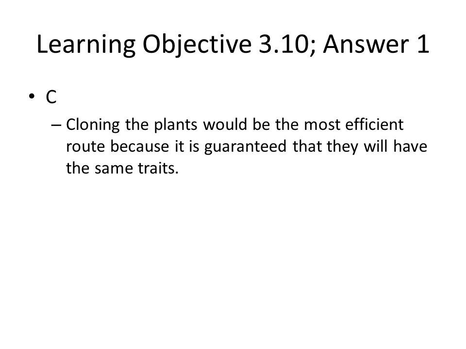 Learning Objective 3.10; Answer 1