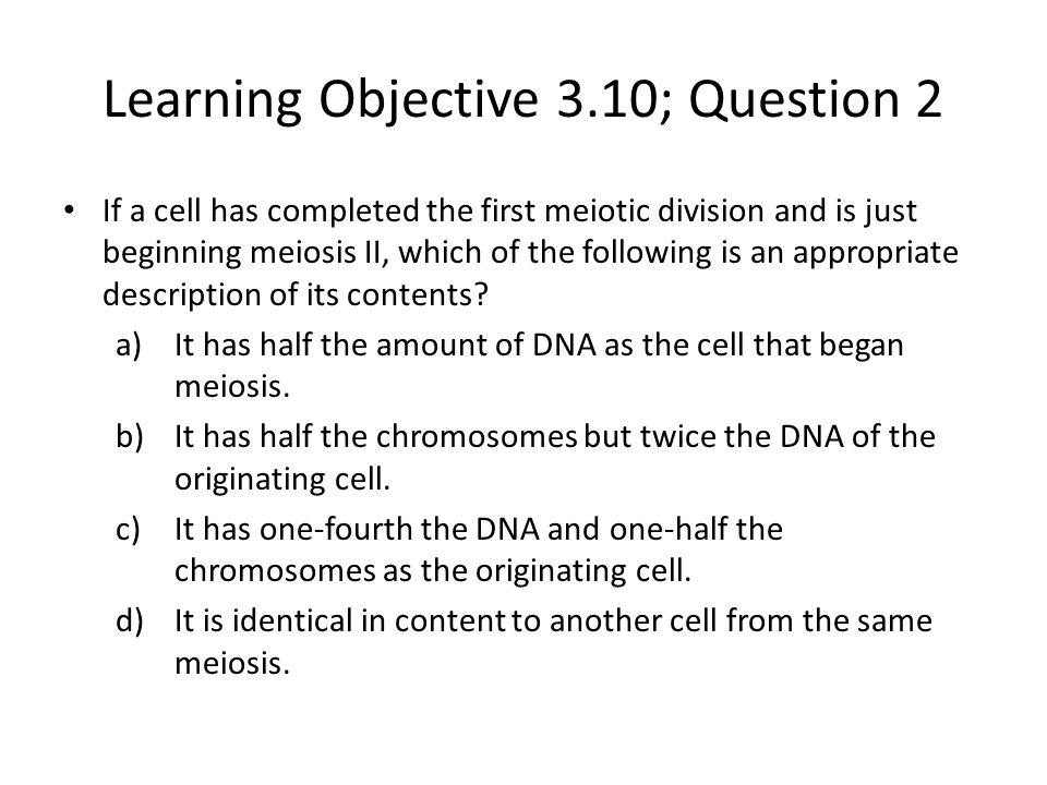 Learning Objective 3.10; Question 2
