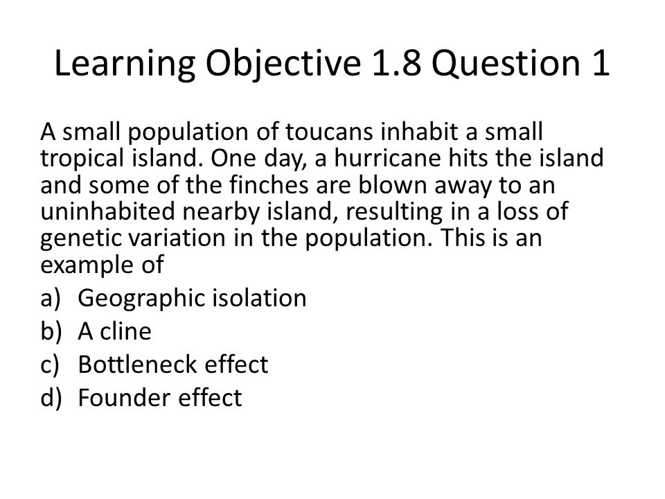 Learning Objective 1.8 Question 1