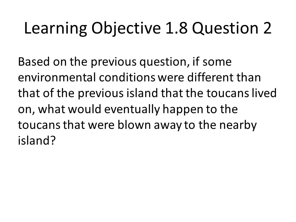 Learning Objective 1.8 Question 2