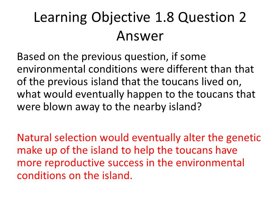 Learning Objective 1.8 Question 2 Answer