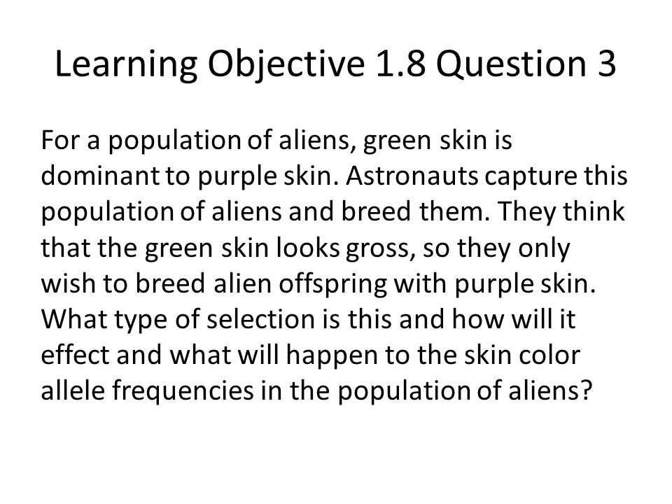 Learning Objective 1.8 Question 3