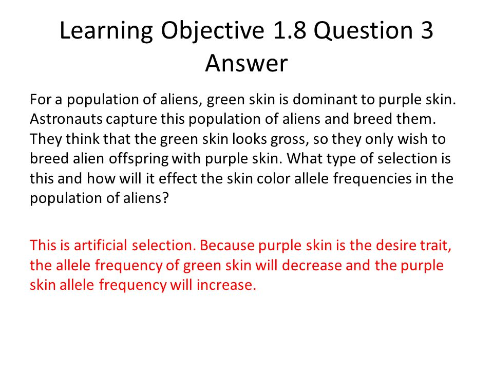 Learning Objective 1.8 Question 3 Answer