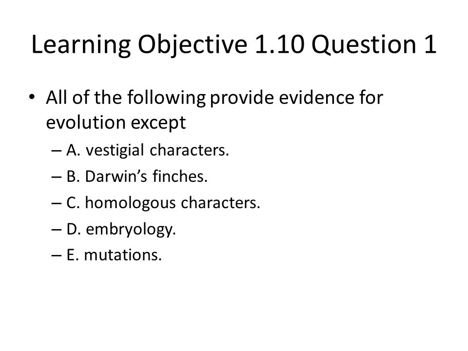 Learning Objective 1.10 Question 1