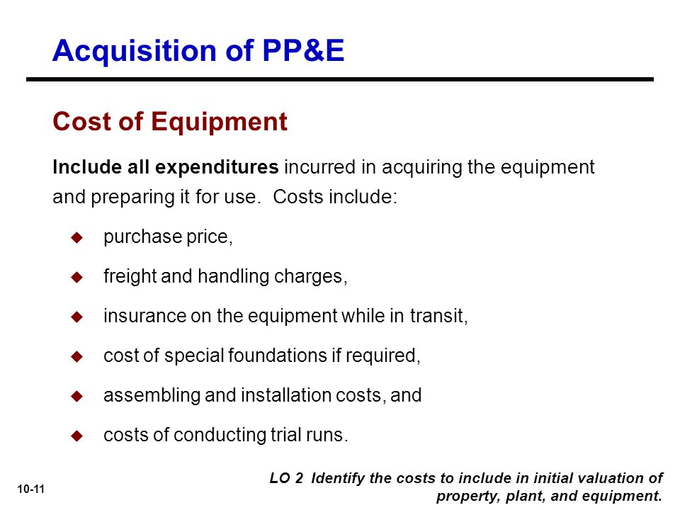 Acquisition of PP&E Cost of Equipment