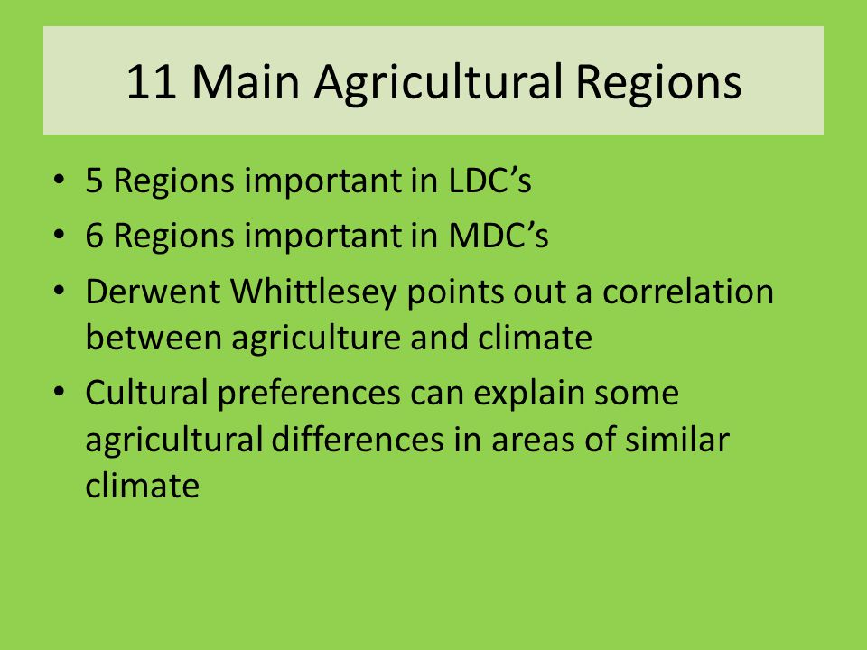 11 Main Agricultural Regions