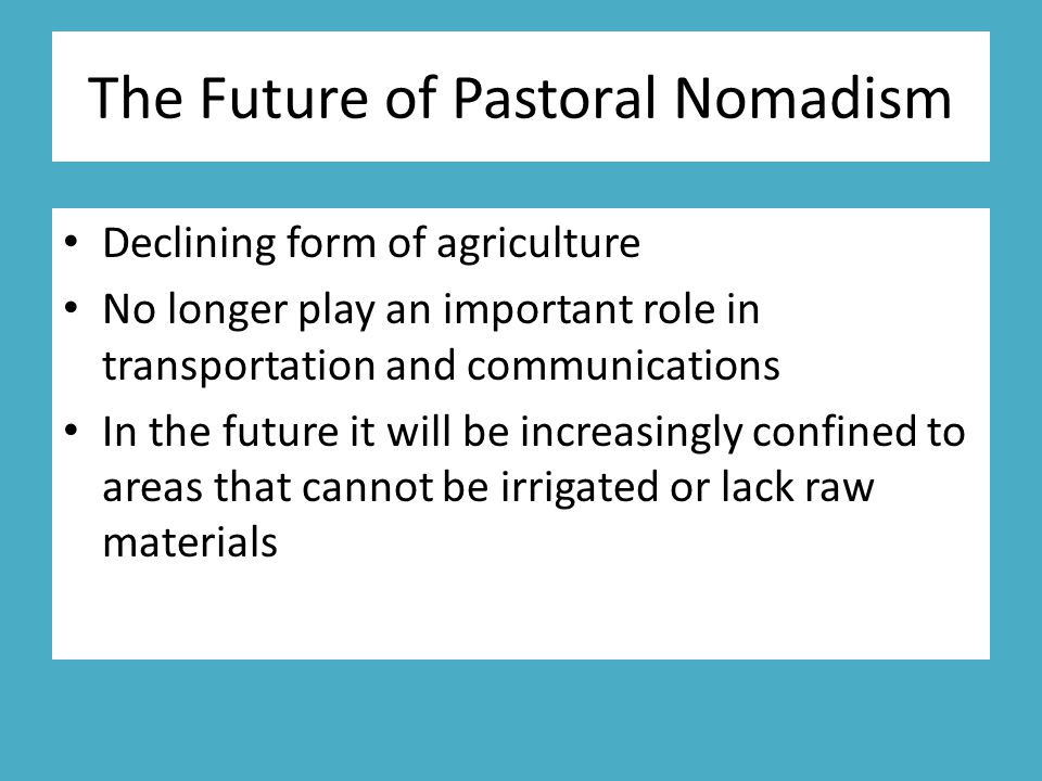 The Future of Pastoral Nomadism