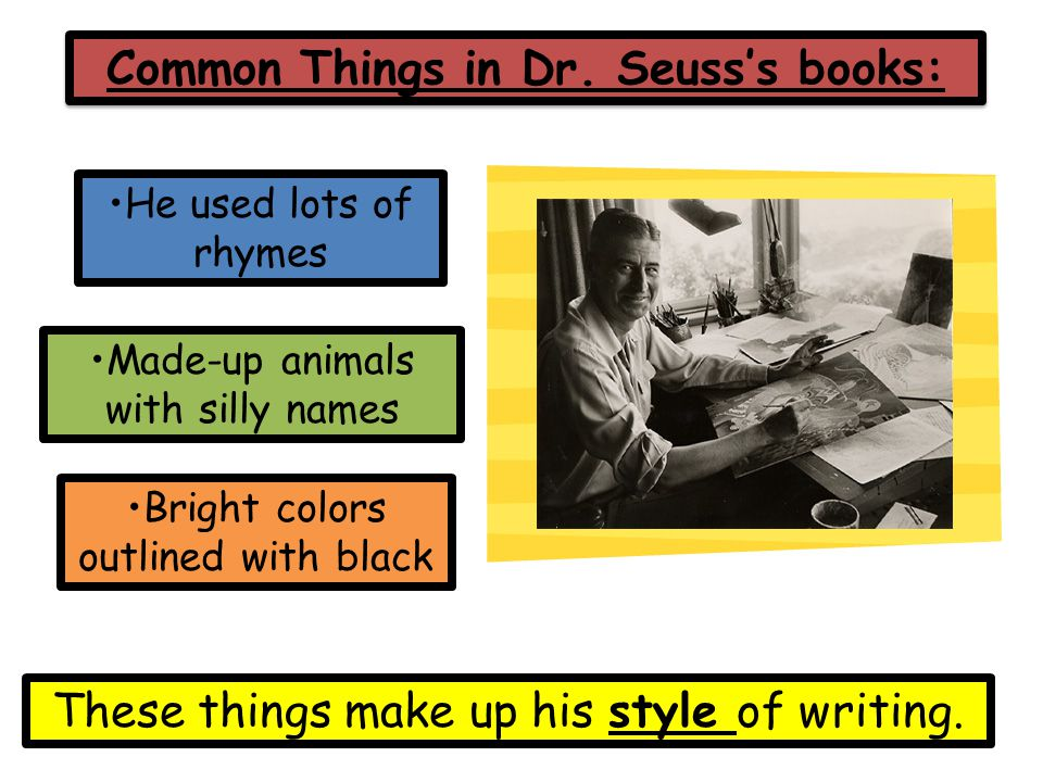 Common Things in Dr. Seuss's books: