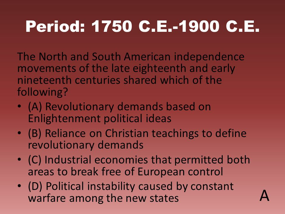 Period: 1750 C.E.-1900 C.E.