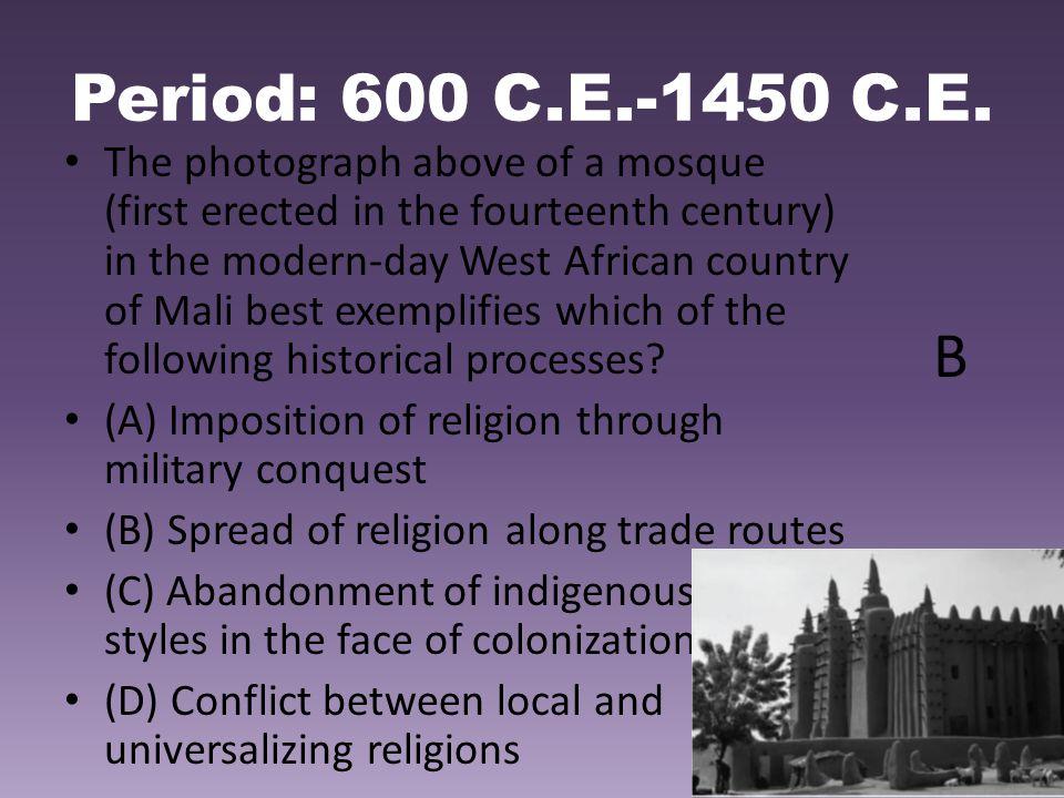 Period: 600 C.E.-1450 C.E.