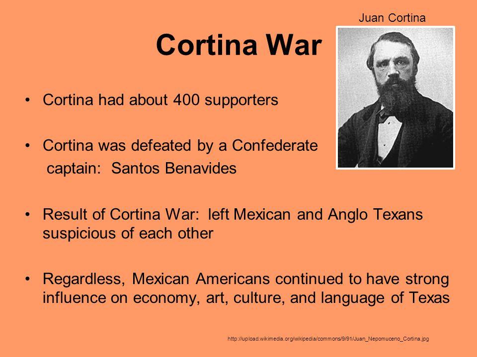 Cortina War Cortina had about 400 supporters