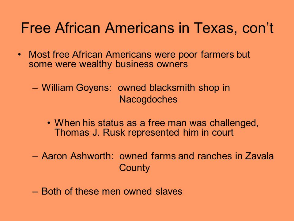 Free African Americans in Texas, con't
