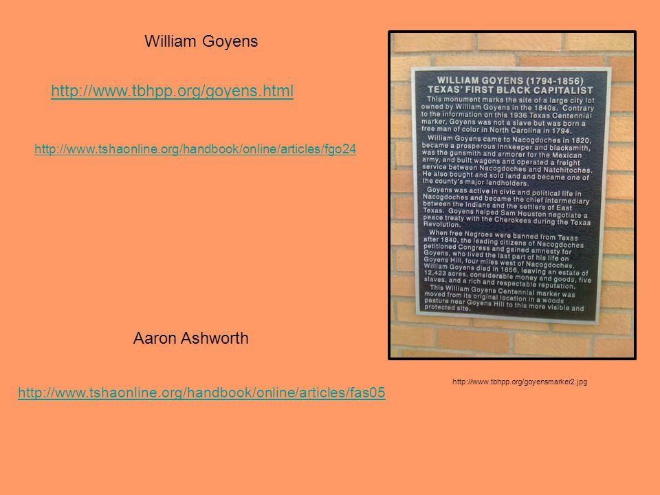 William Goyens http://www.tbhpp.org/goyens.html Aaron Ashworth