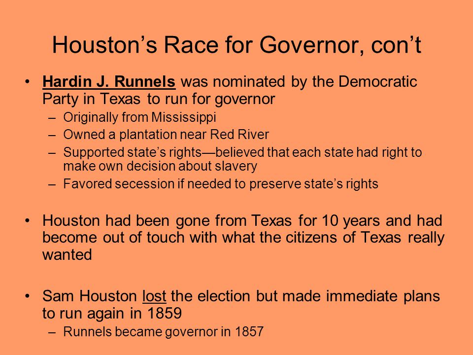 Houston's Race for Governor, con't