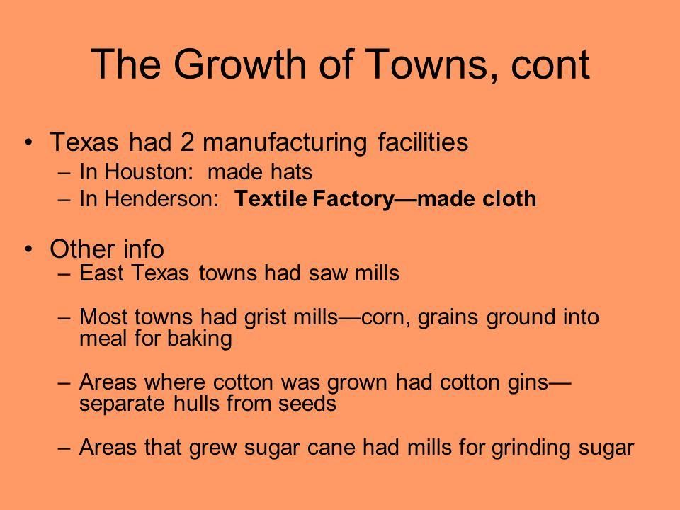 The Growth of Towns, cont