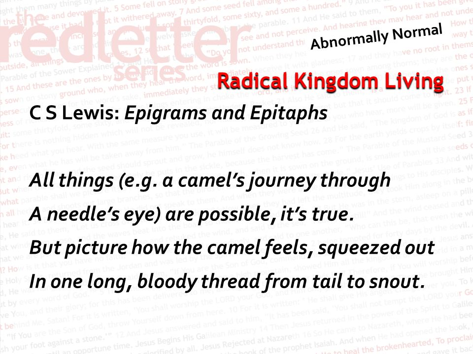 C S Lewis: Epigrams and Epitaphs All things (e. g