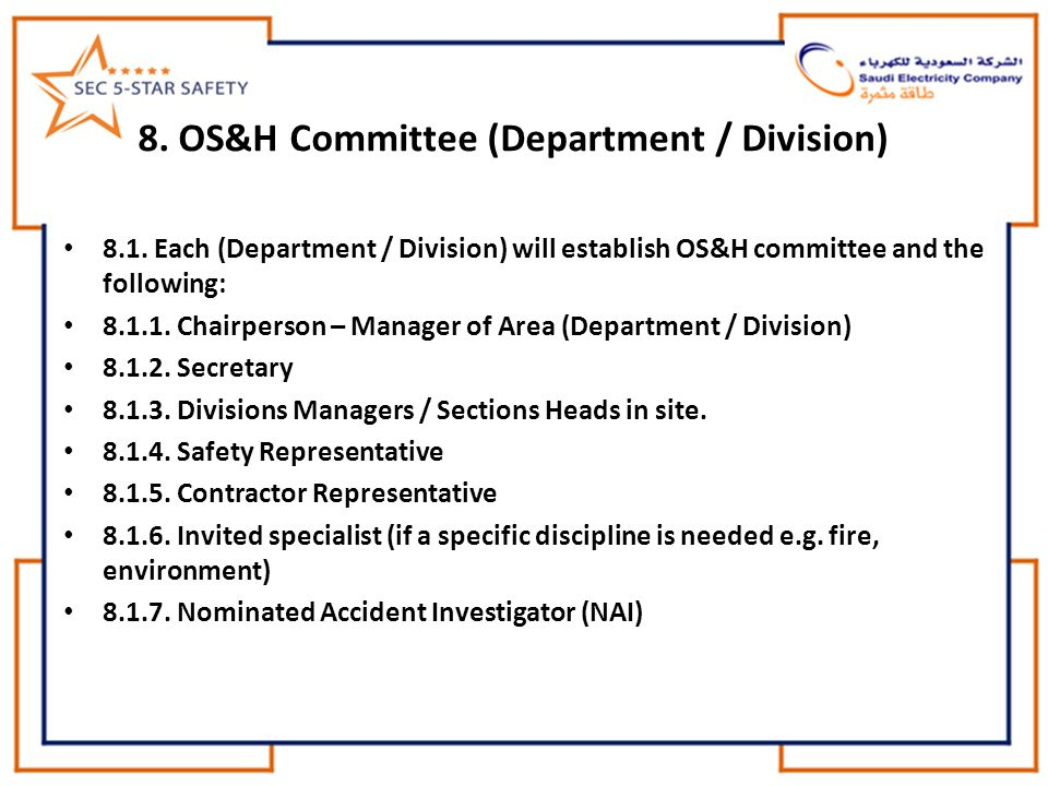 8. OS&H Committee (Department / Division)