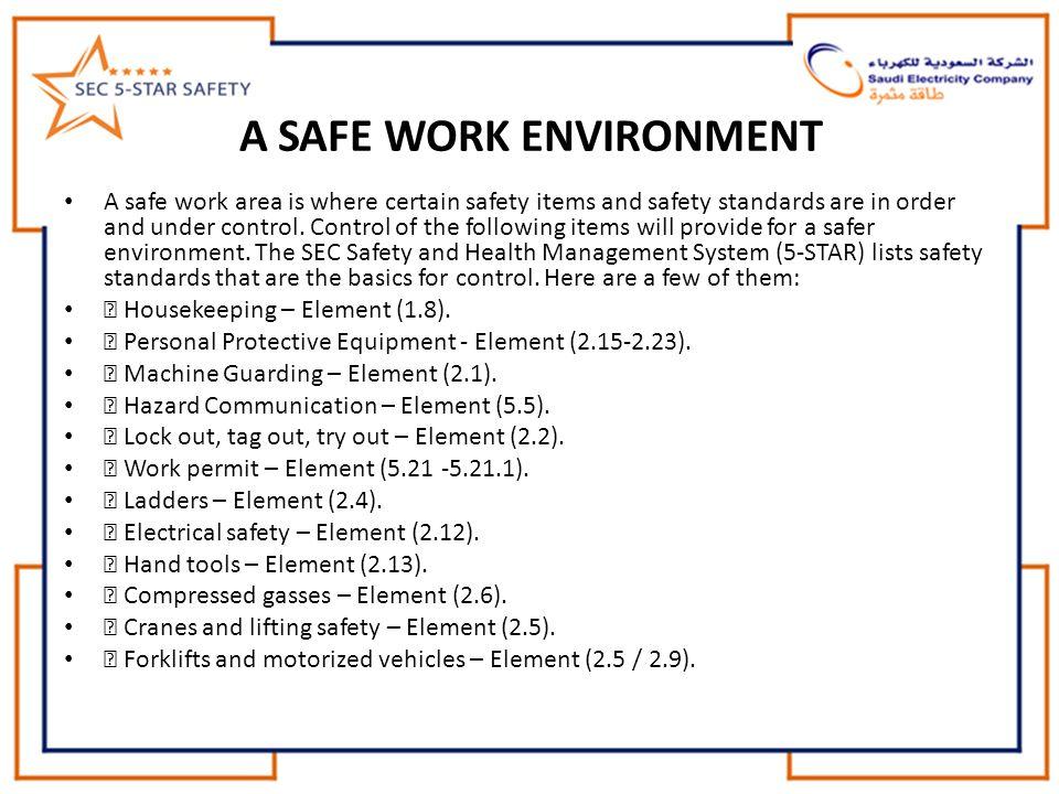 A SAFE WORK ENVIRONMENT