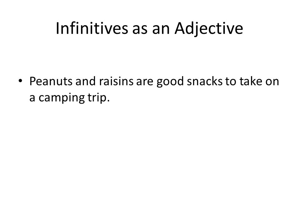 Infinitives as an Adjective