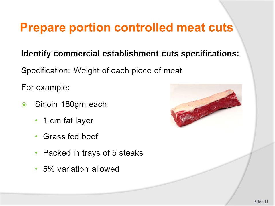 Prepare portion controlled meat cuts