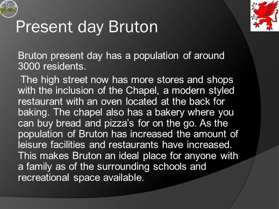 Present day Bruton