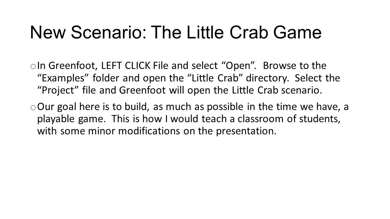 New Scenario: The Little Crab Game